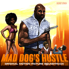 MAD DOG'S HUSTLE