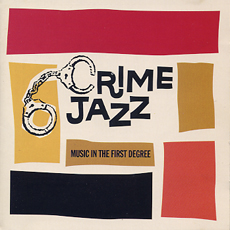 crime jazz music in the first degree.jpg