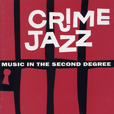 crime jazz music in the second degree.jpg