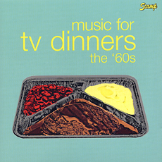 music for tv dinners the 60's.jpg